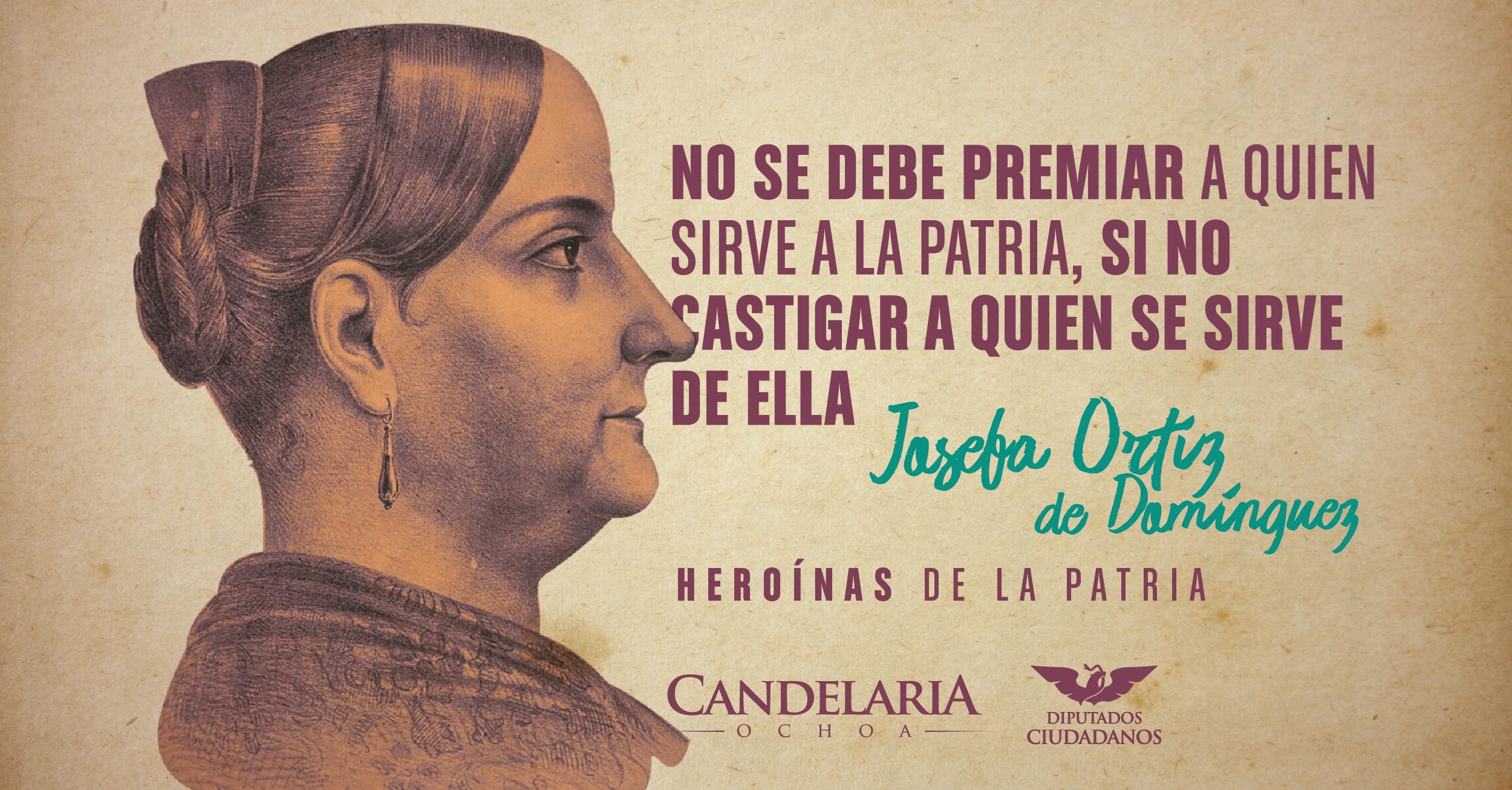 150917_DC_CANDE_HEROÍNAS PATRIAS_JOSEFA ORTIZ -01